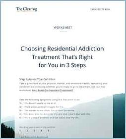 Worksheet: Choosing Residential Addiction Treatment That's Right for You in 3 Steps