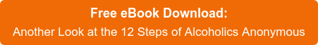 Free eBook Download:  Another Look at the 12 Steps of Alcoholics Anonymous