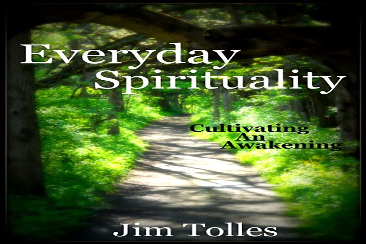 Spiritual Awakening: An Interview with Jim Tolles
